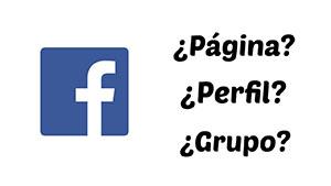 facebook diferencias entre perfiles paginas grupos